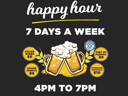 Happy Hour 7 Days a Week